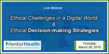 Ethical Challenges in a Digital World and Ethical Decision-making Strategies