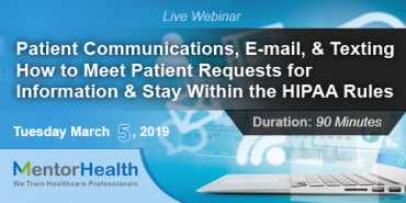 Patient Communications, E-mail, and Texting