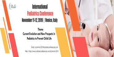 "International Pediatrics Conference(OLCPC-2019)"",  Venice, Italy November 11-12, 2019"